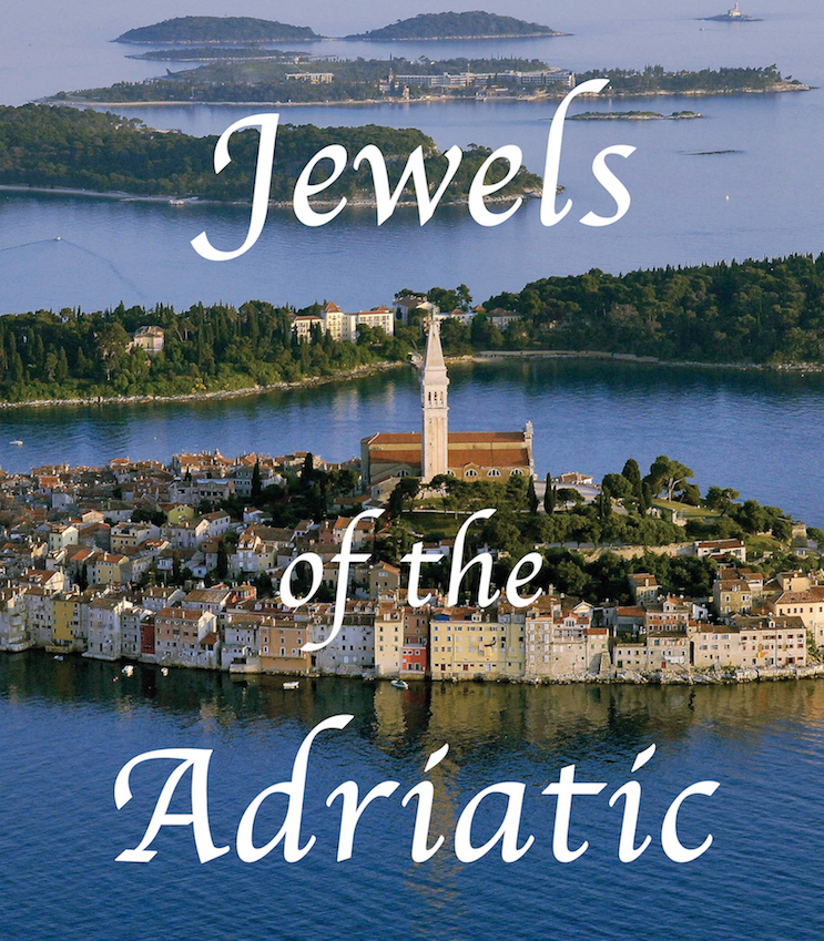 Jewels of the Adriatic