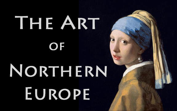 The Art of Northern Europe